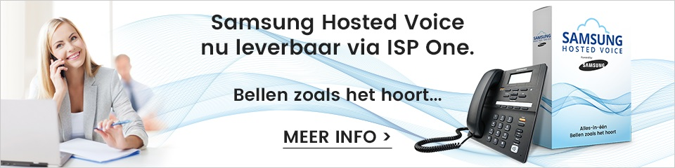 Samsung Hosted Voice nu leverbaar via ISP One